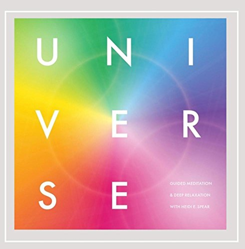 Universe: Guided Meditation and Deep Relaxation With Heidi E. Spear