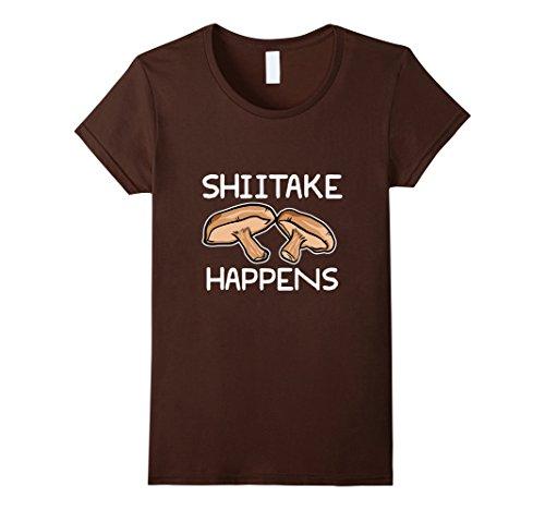 Womens Shiitake Happens Funny Mushroom Chef T-Shirt Mediu...