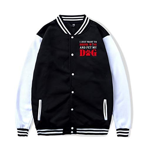 I Just Want to Drink Wine and Pet My Dog Baseball Jacket Uniform for -