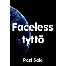 Faceless tyttö (Finnish Edition)