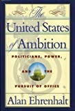 United States of Ambition, Alan Ehrenhalt, 0812918940