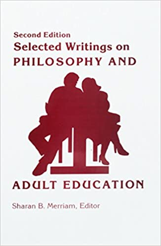 Consider, that Adult education philosophy for