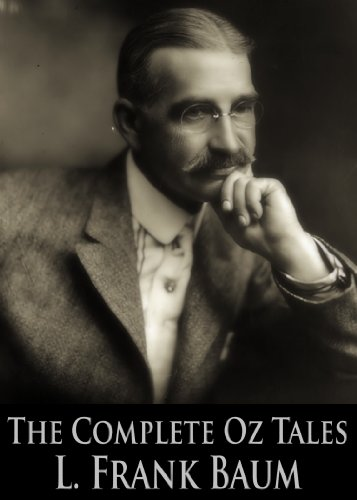The Complete Oz Tales of L. Frank Baum:  The Wonderful Wizard of Oz, The Marvelous Land of Oz, Dorothy and the Wizard in Oz, The Emerald City of Oz and More (18 Books With Active Table of Contents)