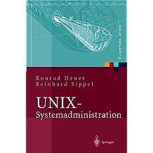 UNIX-Systemadministration: Linux, Solaris, AIX, FreeBSD, Tru64-UNIX