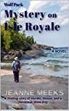 Wolf Pack: Mystery on Isle Royale (Backcountry Mysteries Book 2)