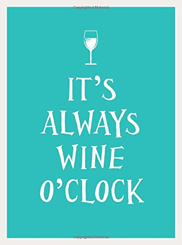It's Always Wine O'Clock by Andrews McMeel Publishing