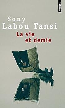 La Vie et demie par Labou Tansi