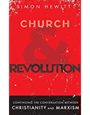 Church and Revolution: Continuing the Conversation between Christianity and Marxism