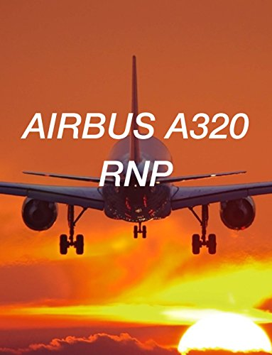 AIRBUS A320 RNP (AIRBUS A320 COLLECTION Book 4), used for sale  Delivered anywhere in USA