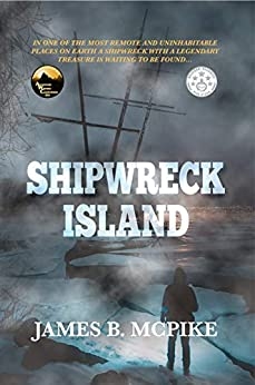 Shipwreck Island by [McPike, James B.]