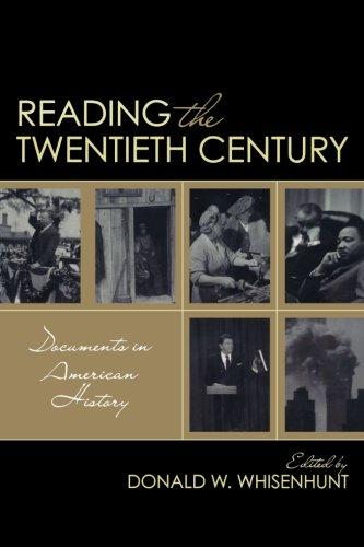 Reading the Twentieth Century: Documents in American History