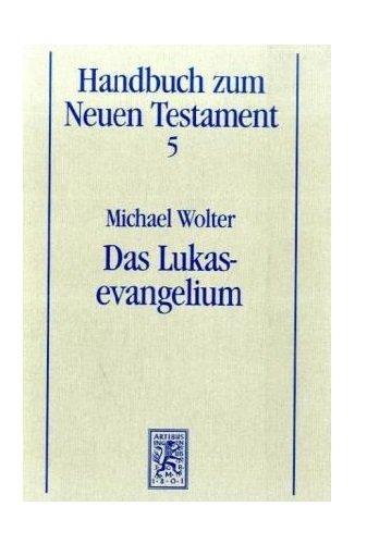 Das Lukasevangelium (Handbuch Zum Neuen Testament) (German Edition) pdf epub