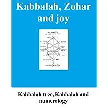 Kabbalah, Zohar and joy: Kabbalah tree, Kabbalah and numerology