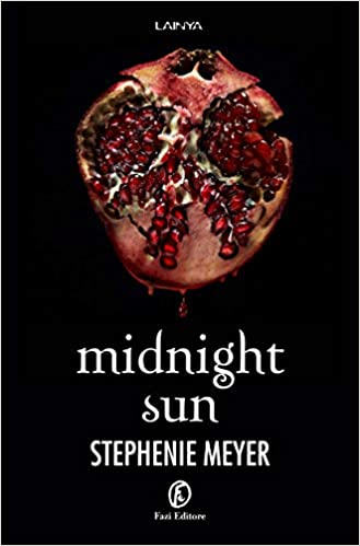 Midnight sun: Amazon.it: Meyer, Stephenie: Libri
