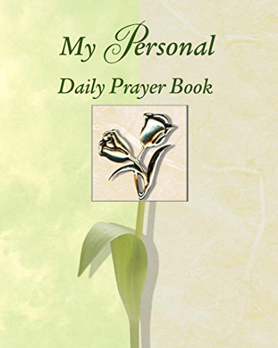(My Personal Daily Prayer Book)