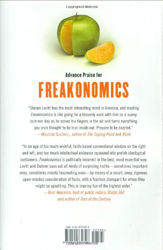 Freakonomics A Rogue Economist Explores The Hidden Side Of