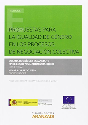 Descargar Libro Propuestas Para La Igualdad De Género En Los Procesos De Negociación Colectiva Aa.vv.