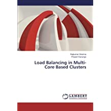 Load Balancing in Multi-Core Based Clusters