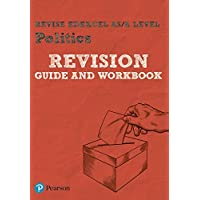 REVISE Edexcel AS/A Level Politics Revision Guide & Workbook: includes online edition (REVISE Edexcel GCE Politics 2017)