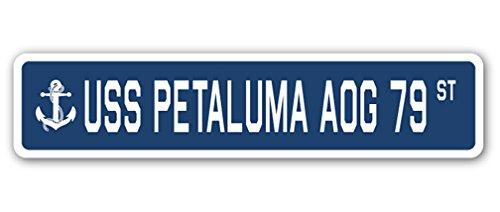 USS PETALUMA AOG 79 Street Sign us navy ship veteran sailor - Petaluma Stores
