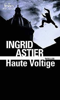 Haute voltige, Astier, Ingrid