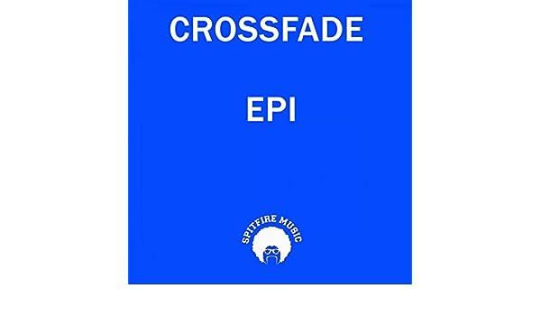 Epi by Crossfade on Amazon Music - Amazon com