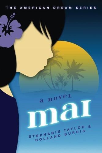 Mai: The American Dream Series Book Two (Volume 2)