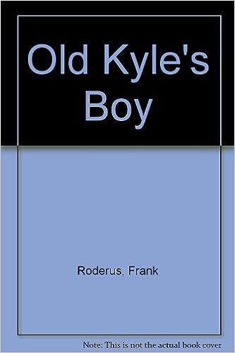 Book Old Kyle's Boy