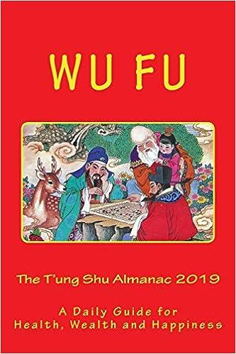 The T'ung Shu Almanac 2019: Wu Fu: 9781723163524: Amazon com