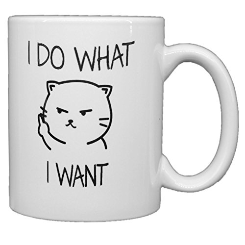 Funny Mugs I Do What Want Cat Face