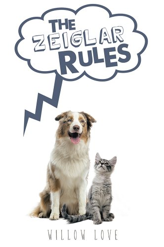 Book: The Zeiglar Rules by Willow Love