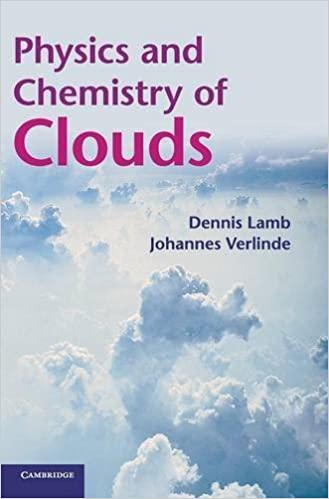 Physics and chemistry of clouds dennis lamb johannes verlinde physics and chemistry of clouds dennis lamb johannes verlinde 9780521899109 amazon books fandeluxe Images