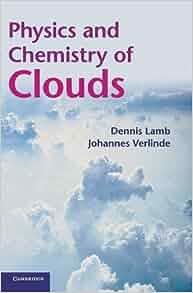 Cloud and Precipitation Microphysics: Principles and Parameterizations (Paperback)