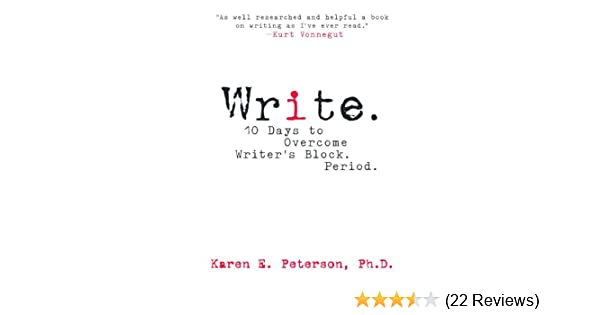 Amazon write 10 days to overcome writers block period amazon write 10 days to overcome writers block period 9781593375034 karen e peterson books fandeluxe Choice Image