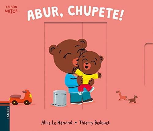 Abur, chupete!: Alice Le Hénand: 9788490463253: Amazon.com ...