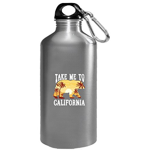 Take Me To California City Of Fun Beaches Sand Party - Water Bottle -