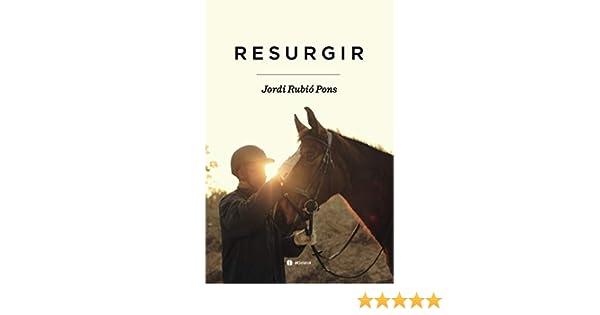 Resurgir: 474 (Ensayo Acidalia): Amazon.es: Rubió Pons, Jordi: Libros