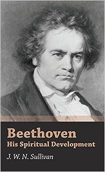 Book Beethoven - His Spiritual Development
