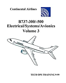 volume 3 boeing 737 tech ops training b737 300 500 electrical rh amazon com Boeing 777 boeing 747 systems manual