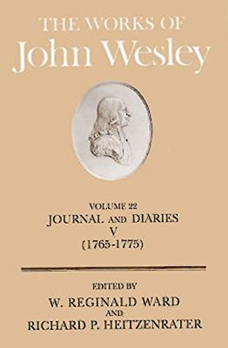 The Works of John Wesley Volume 22: Journal and Diaries V