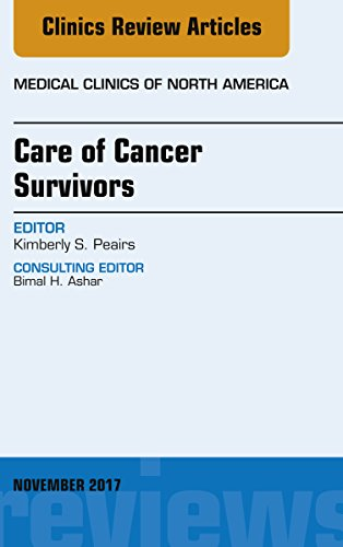 Care of Cancer Survivors, An Issue of Medical Clinics of North America, E-Book (The Clinics: Interna - http://medicalbooks.filipinodoctors.org