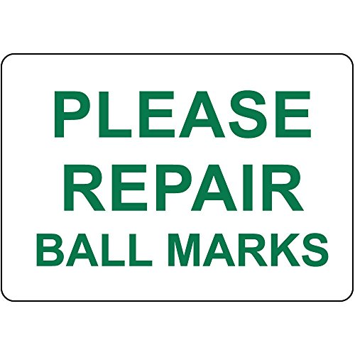 Please Repair Ball Marks Aluminum Metal Sign 24 in x 18 in Custom Warning & Saftey Sign Pre-drilled Holes for Easy mounting ()