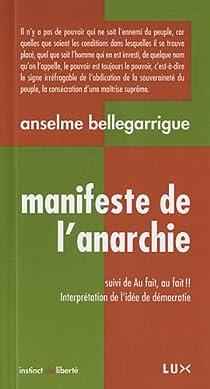 Manifeste de l'anarchie par Bellegarrigue