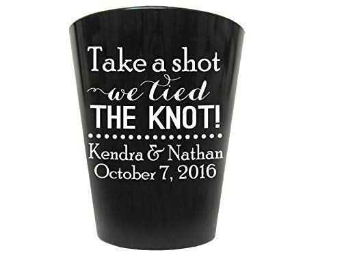 wedding shot glasses, plastic shot glasses, personalized cheap wedding favors, take a shot we tied the knot, customized just for you!]()