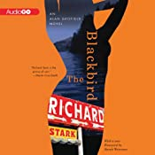 The Blackbird: An Alan Grofield Novel, Book 3 | Richard Stark
