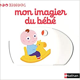 Mon Imagier Du Bebe Nathalie Choux 9782092533192 Amazon