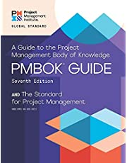 A Guide to the Project Management Body of Knowledge and the Standard for Project Management