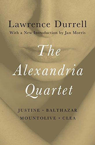 The Alexandria Quartet: Justine, Balthazar, Mountolive, and Clea cover