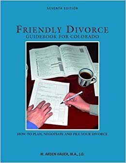 colorado divorce divorce filing friendly guidebook negotiating planning