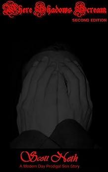 Where Shadows Scream by [Neth, Scott]